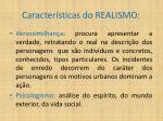 caracter sticas do realismo