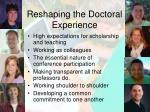 reshaping the doctoral experience