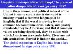 linguistic neo imperialism rothkopf in praise of cultural imperialism foreign policy 1997