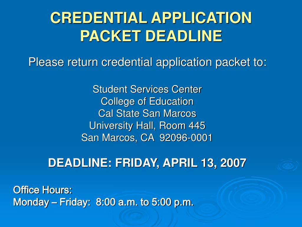 credential application packet deadline l.