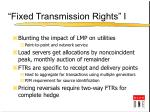 fixed transmission rights i