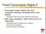 fixed transmission rights ii