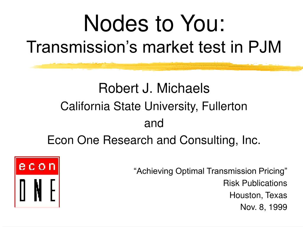 nodes to you transmission s market test in pjm l.