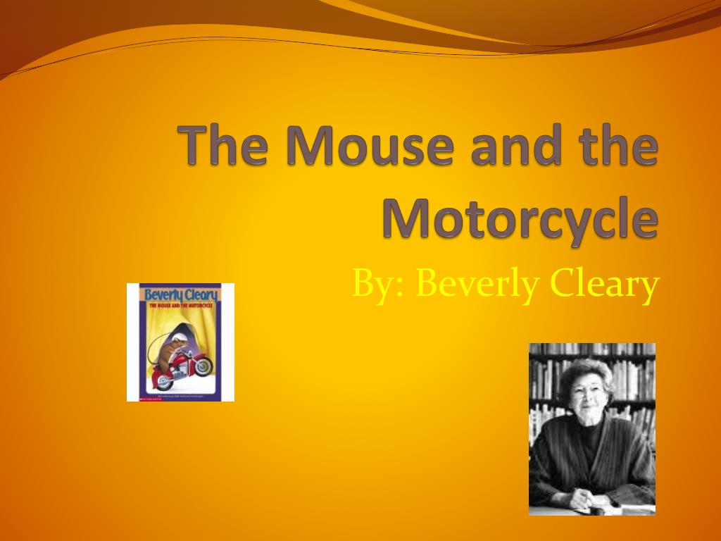 the mouse and the motorcycle l.