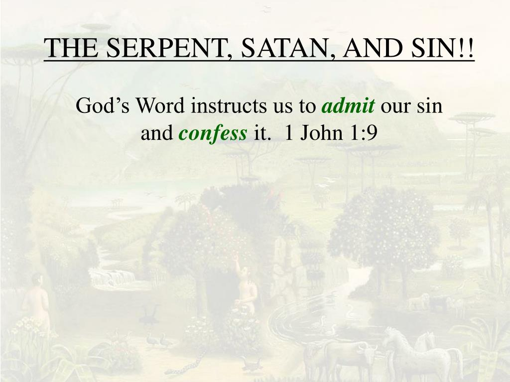 THE SERPENT, SATAN, AND SIN!!
