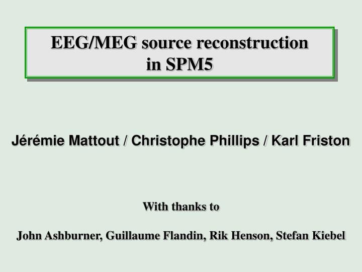 eeg meg source reconstruction in spm5 n.