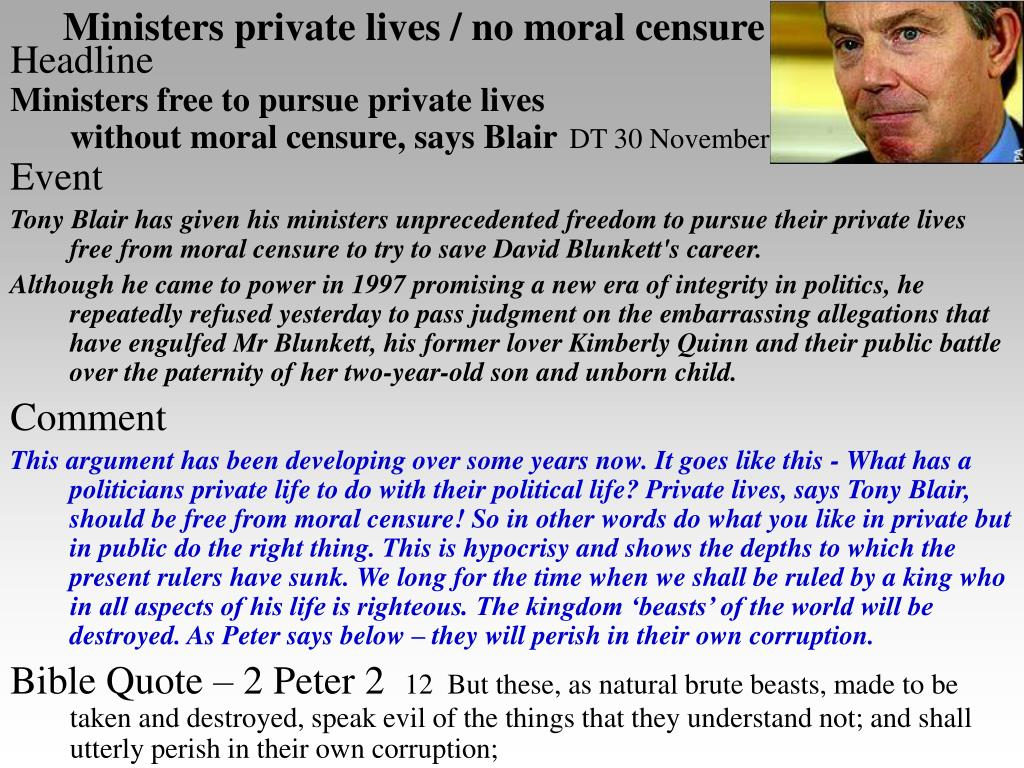 Ministers private lives / no moral censure