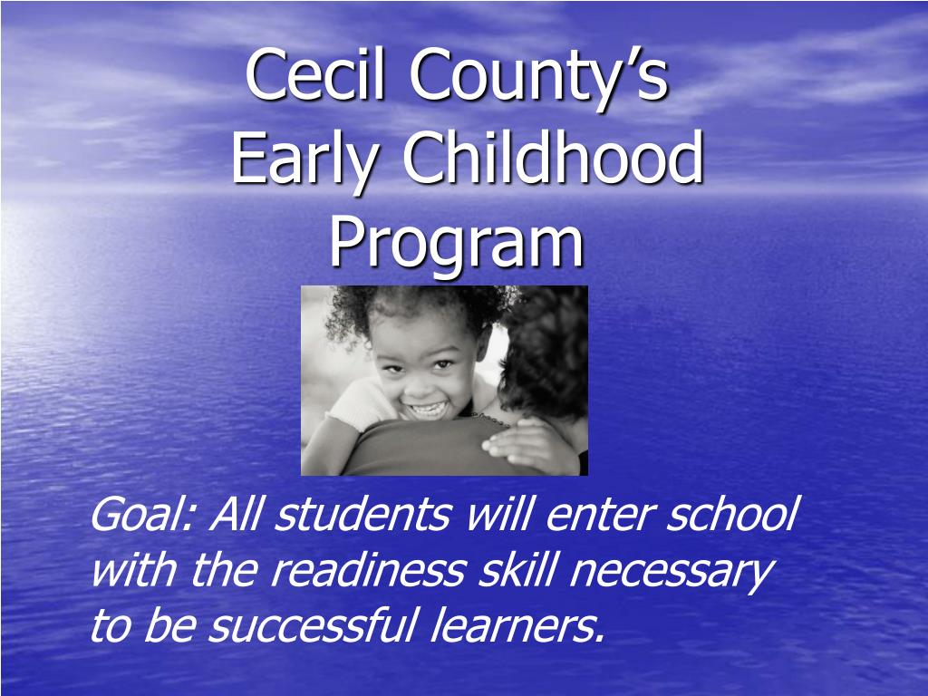 cecil county s early childhood program l.