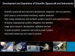 development and operations of scientific spacecraft and instruments