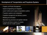 development of transportation and propulsion systems