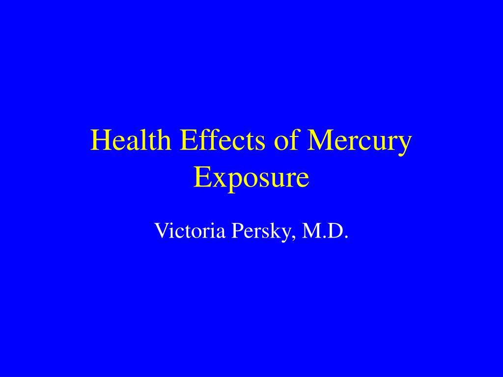 health effects of mercury exposure l.