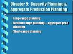chapter 9 capacity planning aggregate production planning