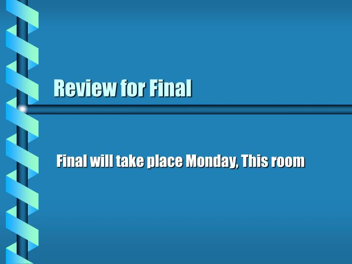 review for final n.