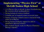 implementing physics first at mcgill toolen high school