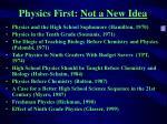 physics first not a new idea