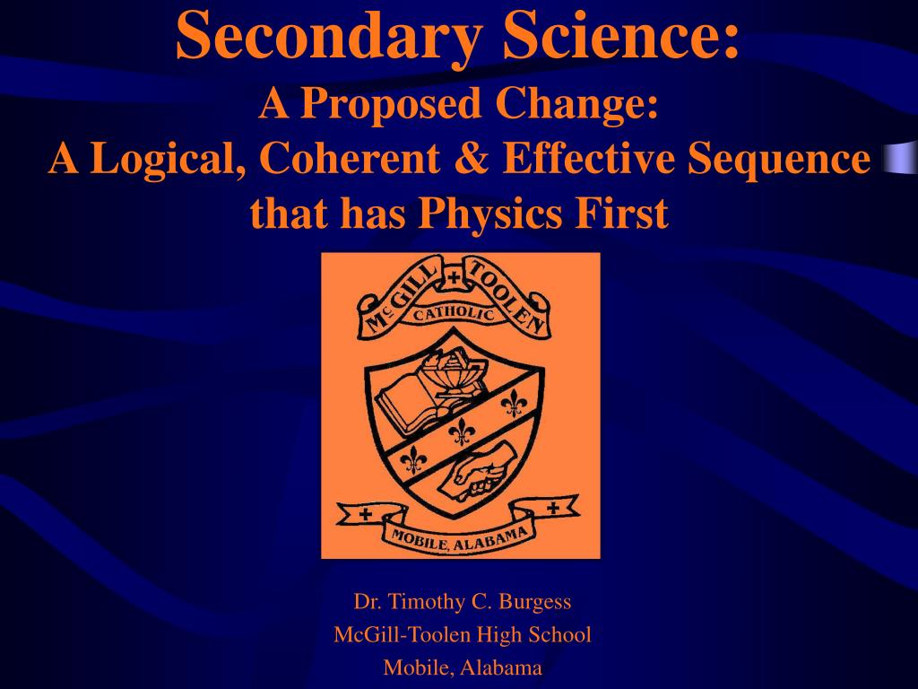 secondary science a proposed change a logical coherent effective sequence that has physics first l.