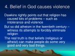 4 belief in god causes violence