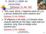 4 jacob y lab n se reconcilian g nesis 31 44 50