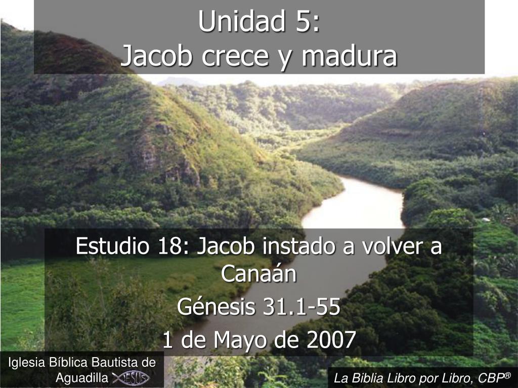 unidad 5 jacob crece y madura l.