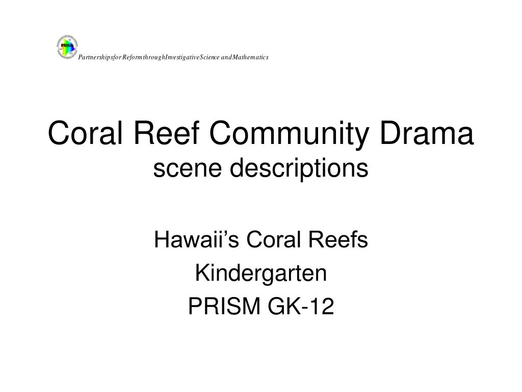 coral reef community drama scene descriptions l.