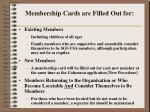 membership cards are filled out for