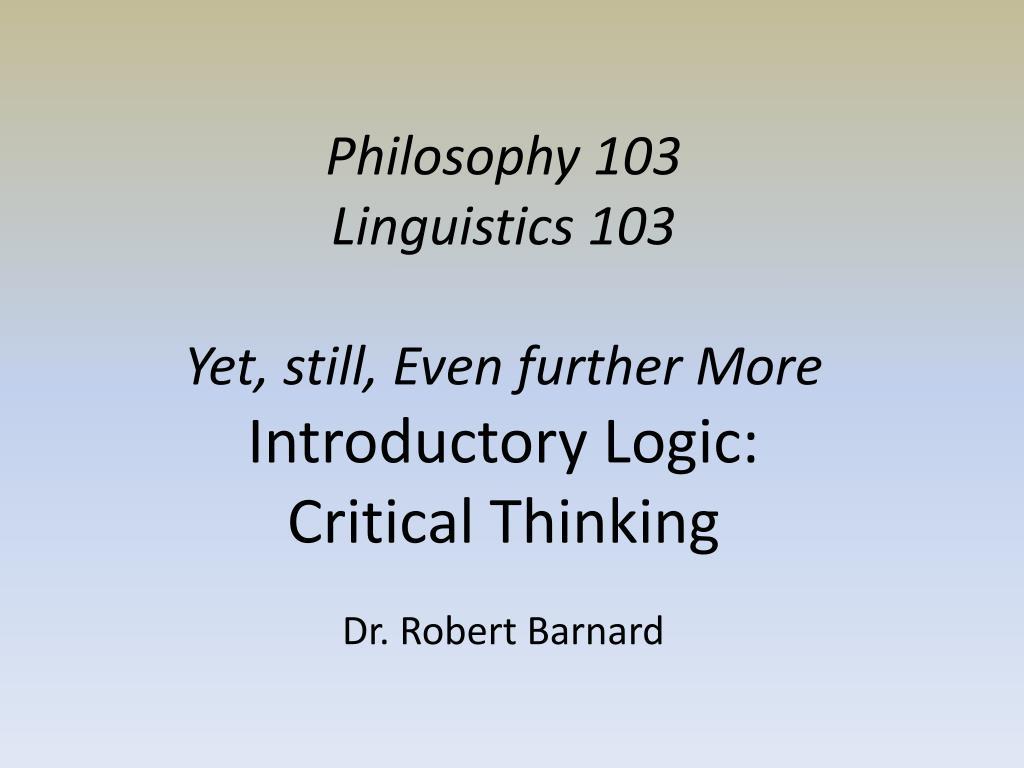 Philosophy 103