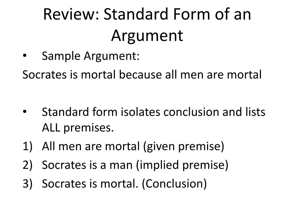 Review: Standard Form of an Argument