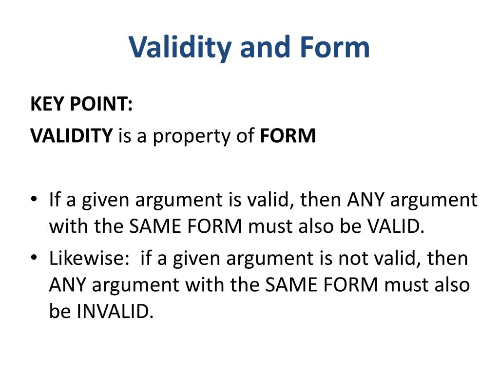 Validity and Form