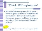 what do mse engineers do