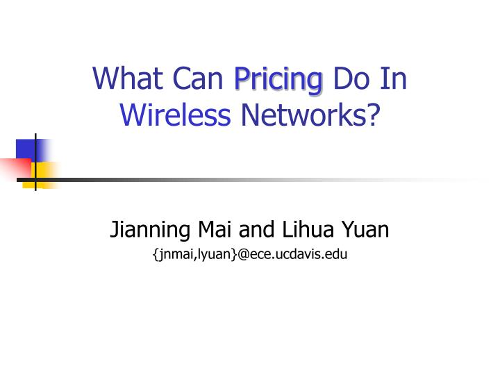 what can pricing do in wireless networks n.