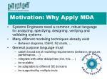 motivation why apply mda