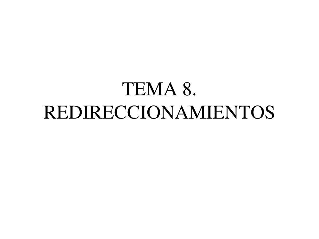 tema 8 redireccionamientos l.