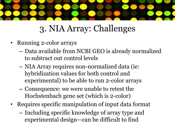 3. NIA Array: Challenges