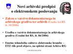 novi arhivski predpisi o elektronskem poslovanju