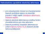 viskoelastick zpo d n elastick deformace