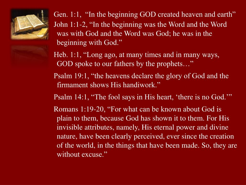 """Gen. 1:1,  """"In the beginning GOD created heaven and earth"""""""