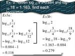 ex 3 given log 12 9 0 884 and log 12 18 1 163 find each logarithm