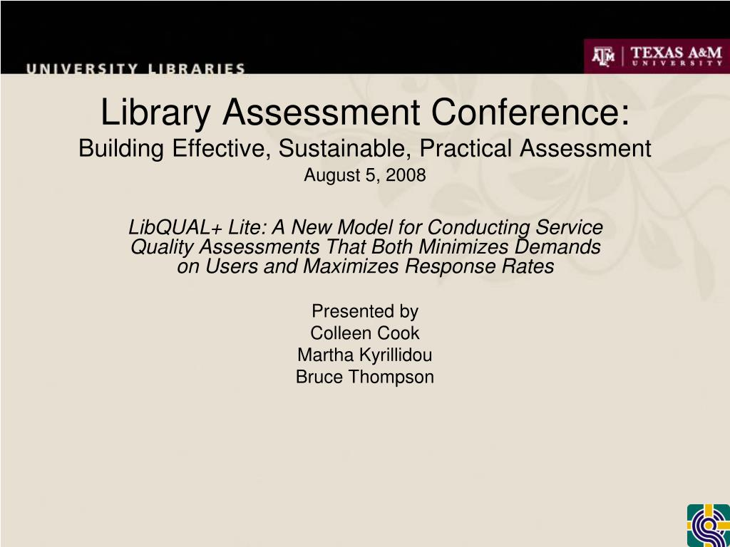 library assessment conference building effective sustainable practical assessment l.