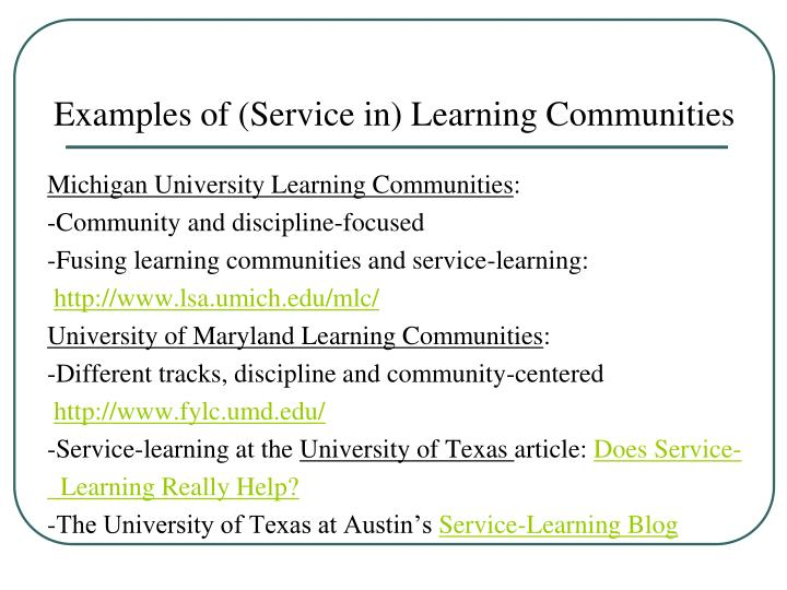 Examples of (Service in) Learning Communities