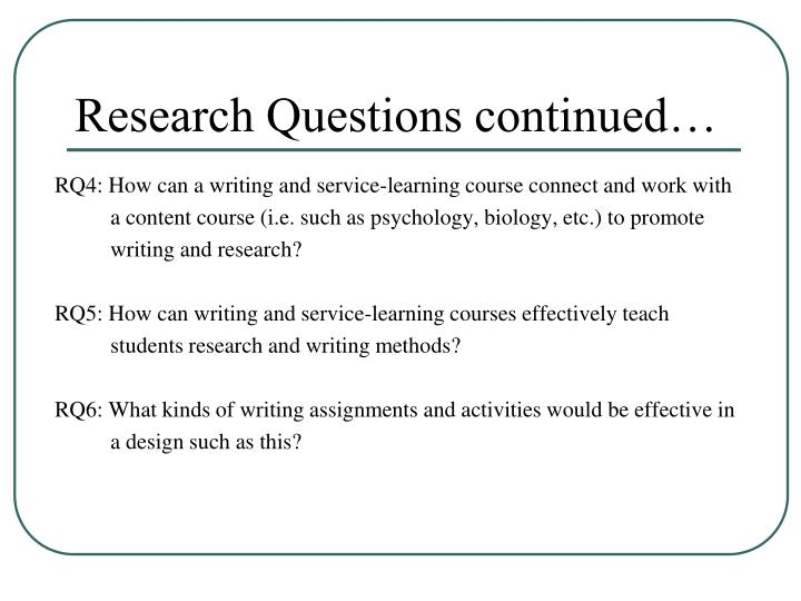 Research Questions continued…