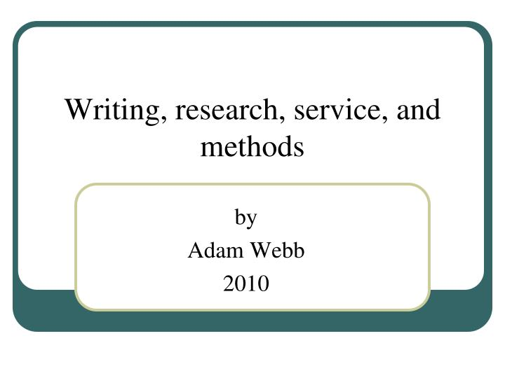 writing research service and methods n.