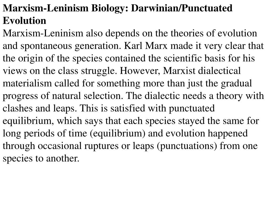 Marxism-Leninism Biology: Darwinian/Punctuated Evolution