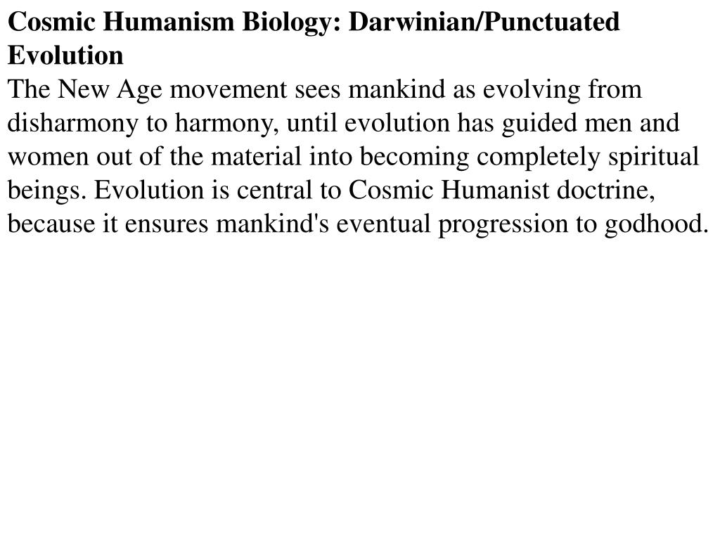 Cosmic Humanism Biology: Darwinian/Punctuated Evolution