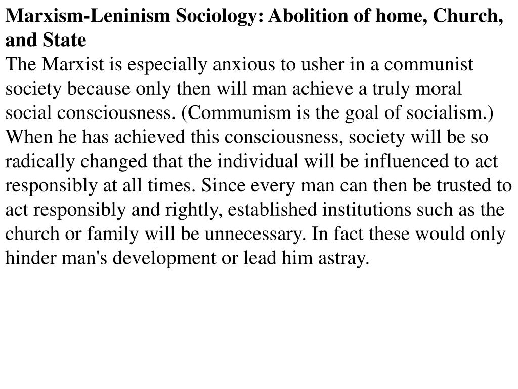 Marxism-Leninism Sociology: Abolition of home, Church, and State