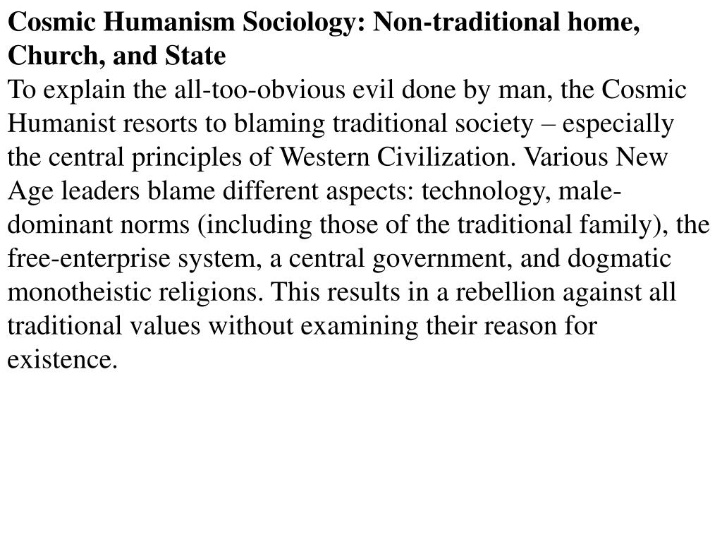 Cosmic Humanism Sociology: Non-traditional home, Church, and State