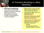 1 precision marketing vs mass marketing