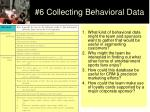 6 collecting behavioral data