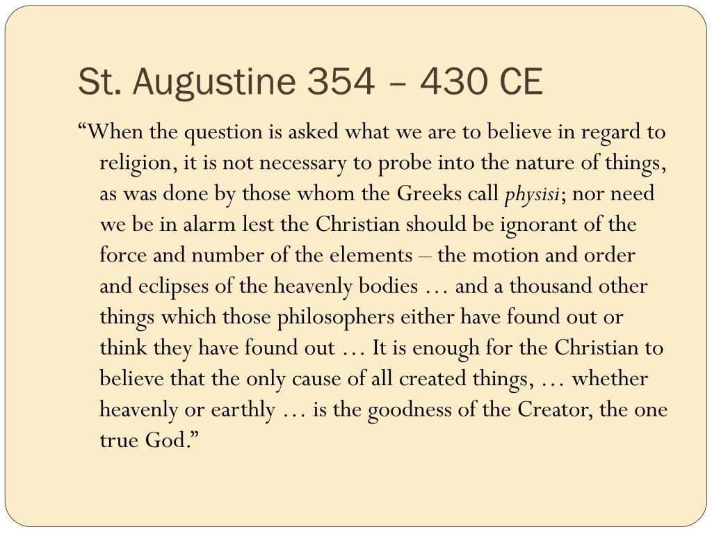 St. Augustine 354 – 430 CE
