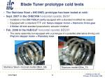 blade tuner prototype cold tests