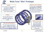 blade tuner slim prototype